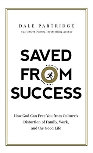Dale Partridge - Saved from Success Audio Book Free