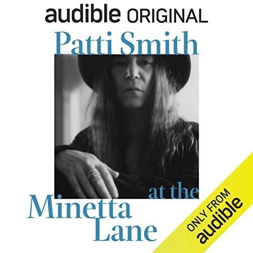 Patti Smith - Patti Smith at the Minetta Lane Audio Book Free