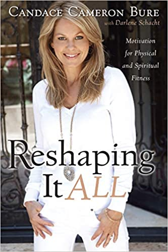 Candace Cameron Bure - Reshaping It All Audio Book Free