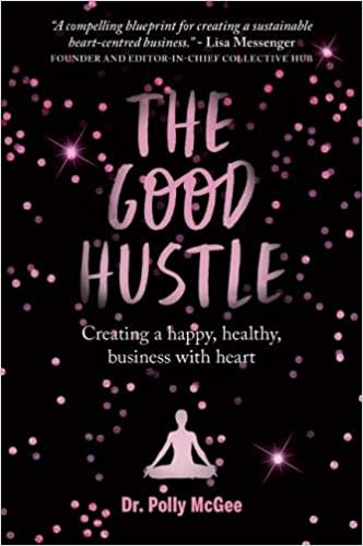 Dr. Polly McGee - The Good Hustle Audio Book Free
