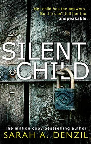 Sarah A. Denzil - Silent Child Audio Book Free