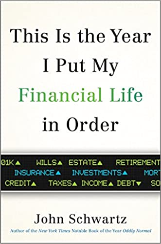 John Schwartz - This is the Year I Put My Financial Life in Order Audio Book Free