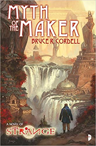 Bruce R. Cordell - The Strange - Myth of the Maker Audio Book Free