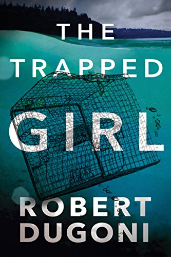 Robert Dugoni -The Trapped Girl Audiobook Book Free