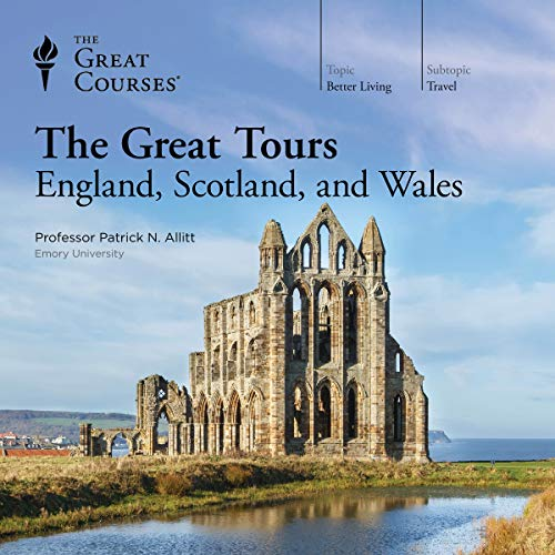 Patrick N. Allitt - The Great Tours: England, Scotland, and Wales Audio Book Free