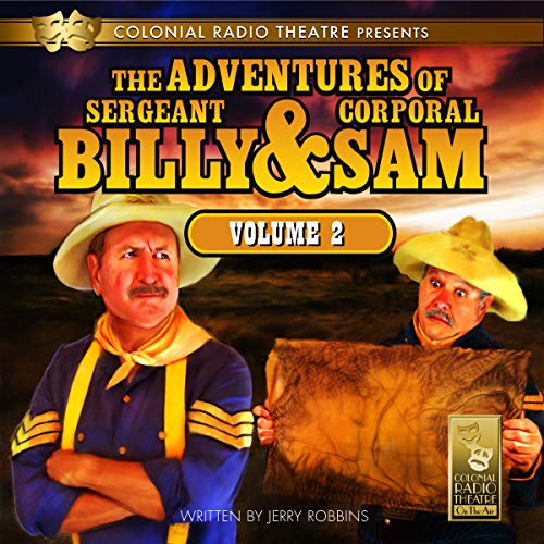Jerry Robbins - The Adventures of Sgt. Billy & Corp. Sam, Vol. 2 Audio Book Free