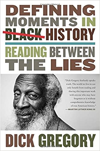 Dick Gregory - Defining Moments in Black History Audio Book Free