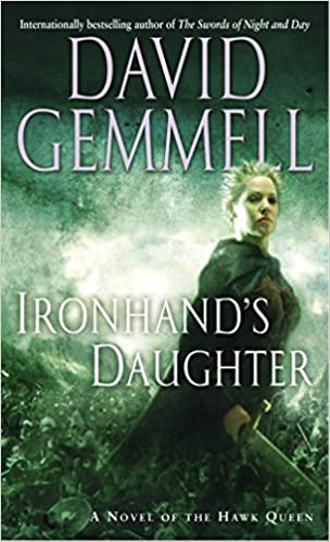 David Gemmell - Ironhand's Daughter Audio Book Free