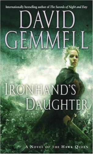 David Gemmell - Ironhand's Daughter Audio Book Free