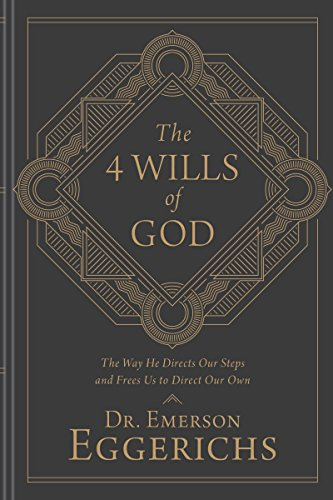Emerson Eggerichs - The 4 Wills of God Audio Book Free
