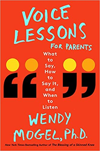Wendy Mogel Ph.D. - Voice Lessons for Parents Audio Book Free